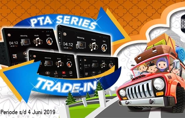 Promo Trade in Asuka Car TV, Head Unit Lama Dibeli Satu Juta